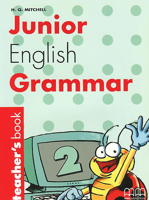 Junior English Grammar: Book 2: Teacher's Book