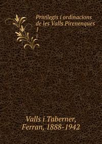Privilegis i ordinacions de les Valls Pirenenques