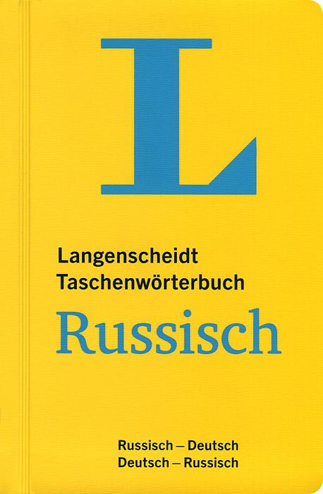 Langenscheidt Taschenworterbuch Russisch-Deutsch, Deutsch-Russisch / Карманный русско-немецкий и немецко-русский словарь