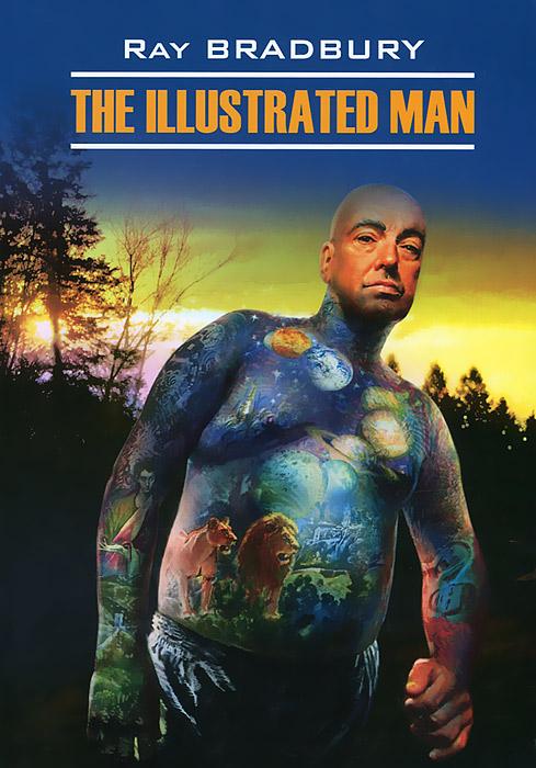 The Illustrated Man / Человек в картинках