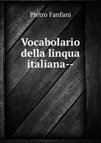 Vocabolario della linqua italiana--