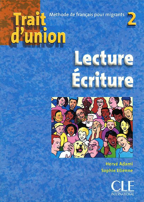 Trait d'union 2: Lecture Ecriture