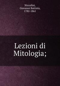 Lezioni di Mitologia;