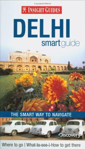 Insight Guides: Delhi Smart Guide ( 9789812589798 )