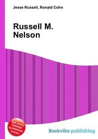Купить Russell M. Nelson, Jesse Russel