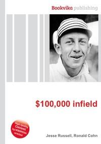 $100,000 infield
