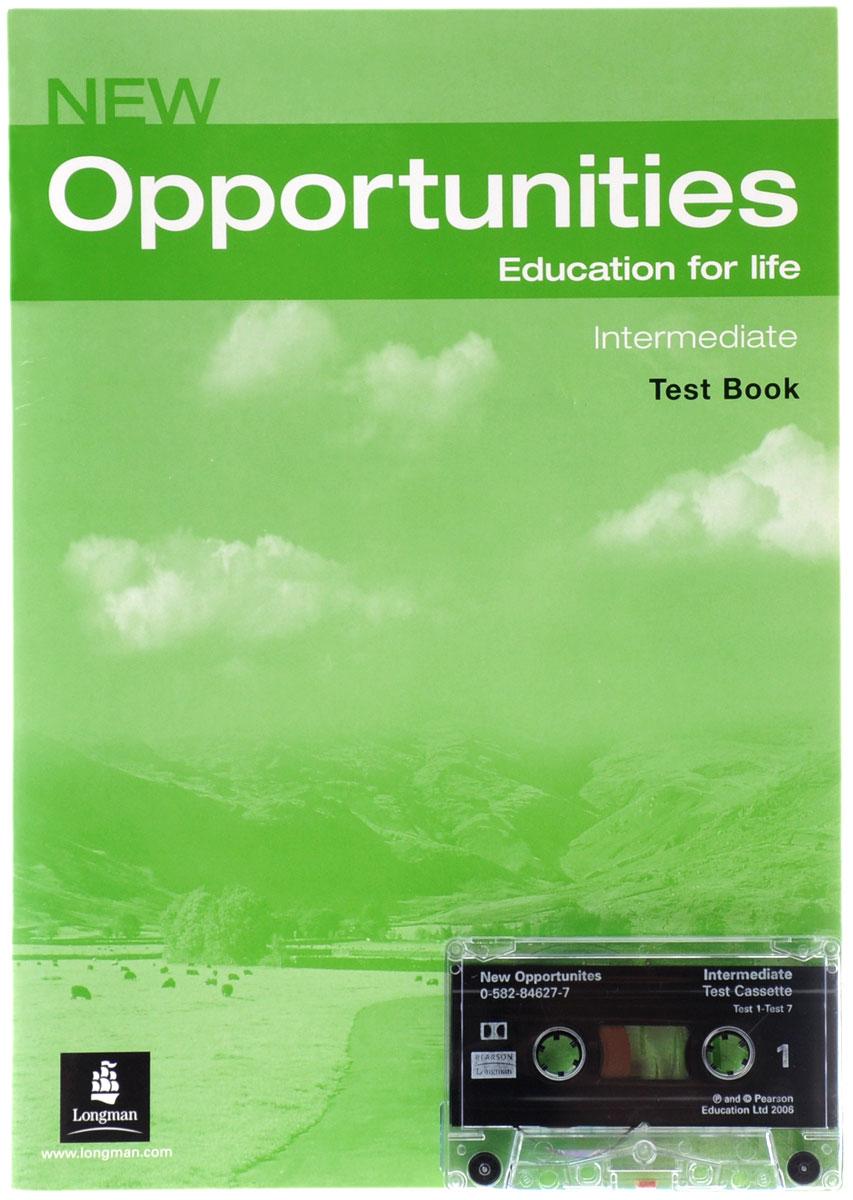 New Opportunities: Intermediate: Test Book (+ кассета)