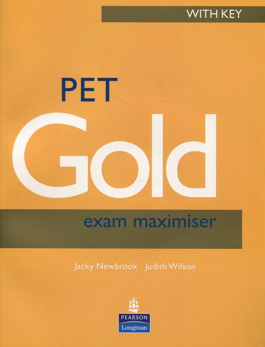 PET Gold: Exam Maximiser with Key (+ CD-ROM)