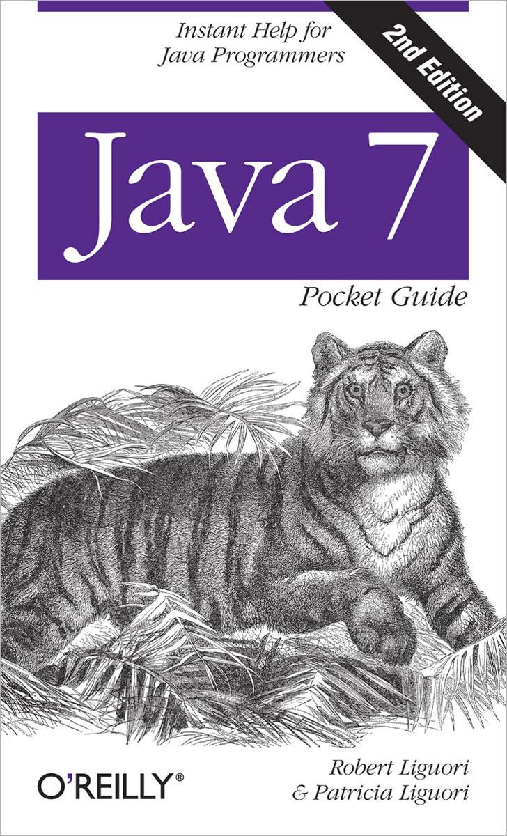 Java 7: Pocket Guide