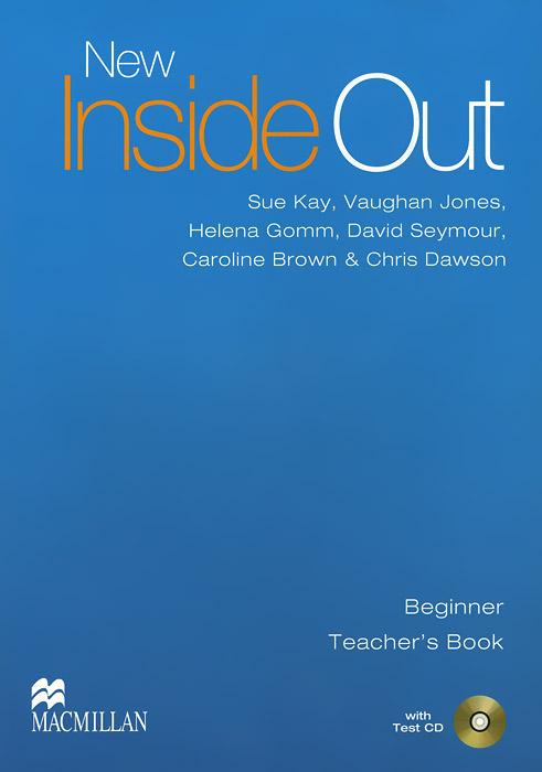 New Inside Out: Beginner: Teacher's Book (+ CD-ROM)