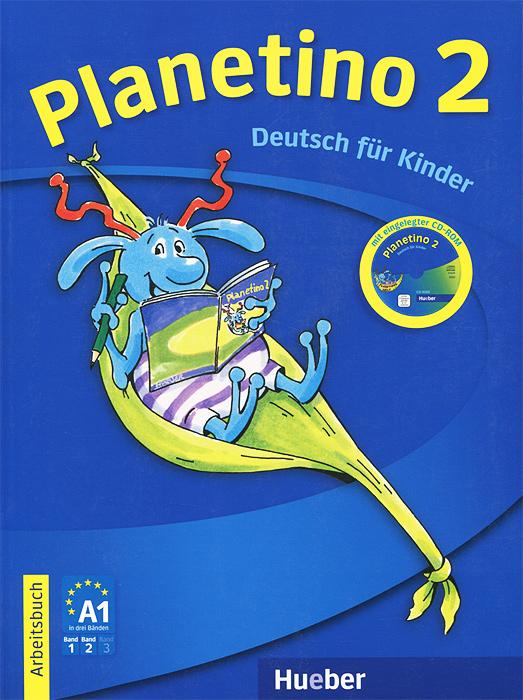 Planetino 2: Arbeitsbuch (+ CD-ROM)