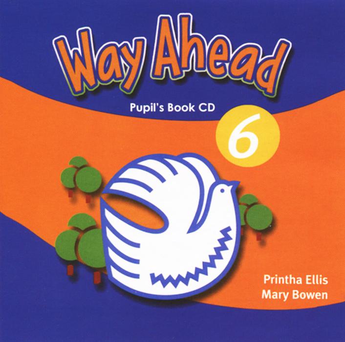 Way Ahead: Pupil's Book 6