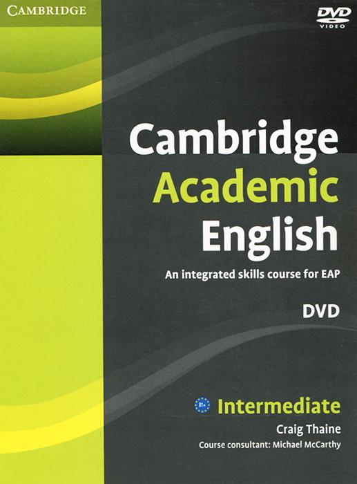 Cambridge Academic English: Intermediate (��������� DVD)
