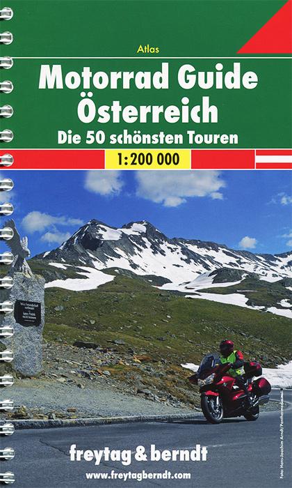 Motorrad Guide Osterreich: Die 50 schonsten Touren: Atlas