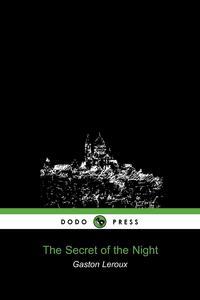 The Secret of the Night (Dodo Press)