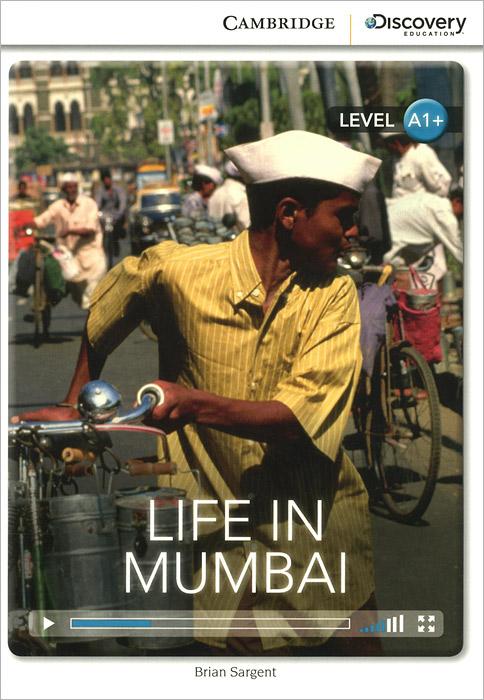 Life in Mumbai: Level A1+