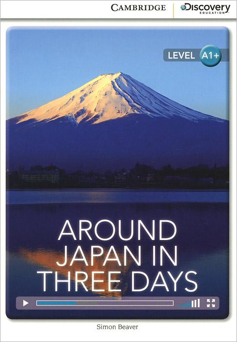 Around Japan in Three Days: Level A1+