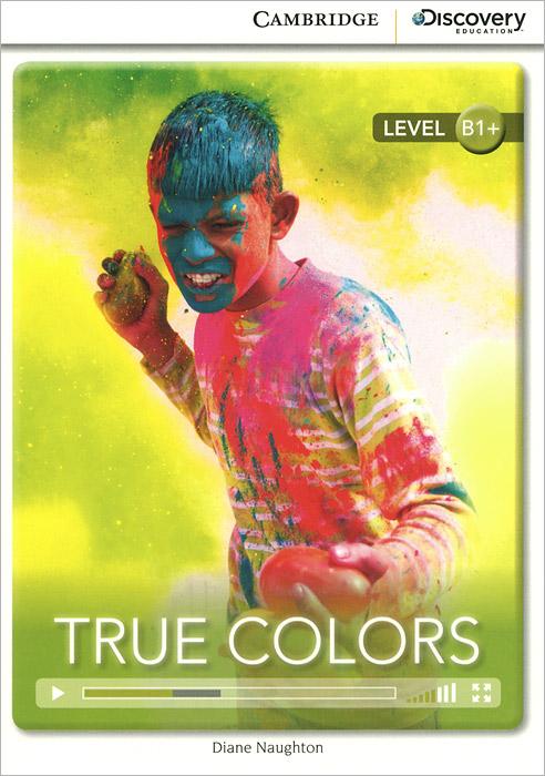True Colors: Level B1+