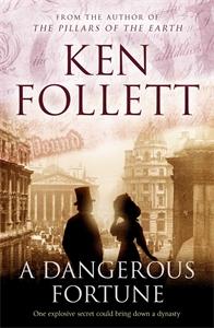 Ken Follett. A Dangerous Fortune