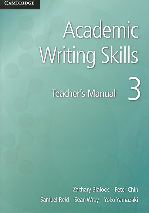 Academic: Writing Skills 3: Teacher's Manual