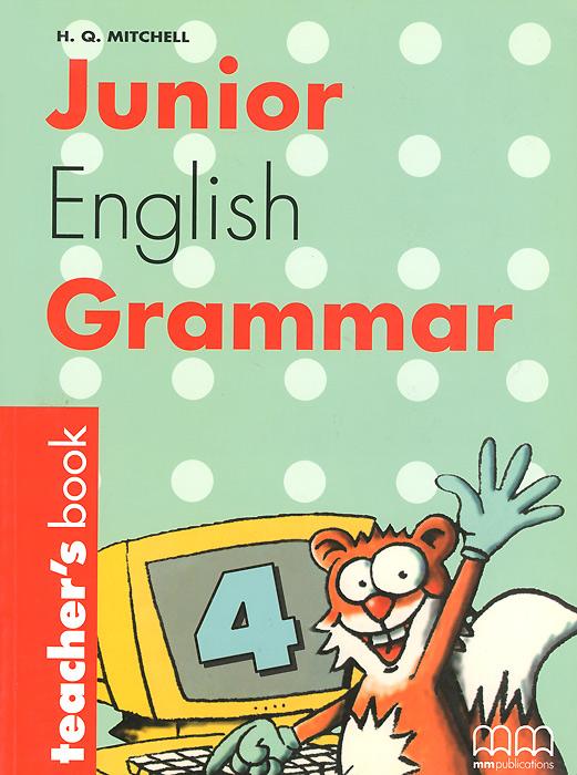 Junior English Grammar: Book 4: Teacher's Book