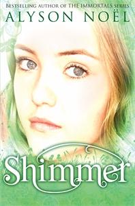 Книга A Riley Bloom Novel: Shimmer. Alyson Noel