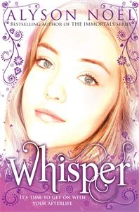 Книга A Riley Bloom Novel: Whisper. Alyson Noel