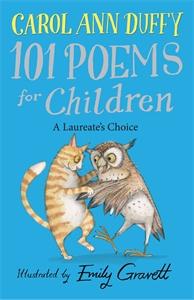 A Laureate's Choice: 101 Poems for Children Chosen by Carol Ann Duffy