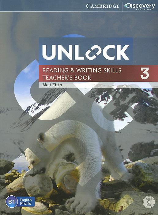 Unlock: Level 3: Reading and Writing Skills: Teacher's Book (+ DVD-ROM)