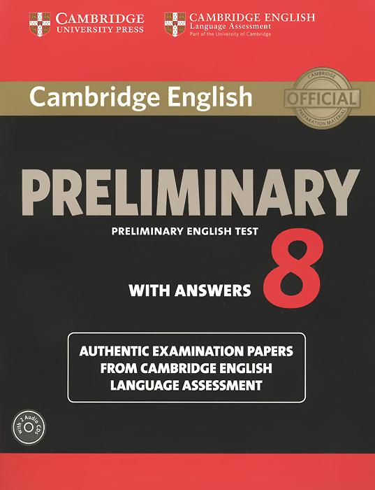 Cambridge English: Preliminary 8: Student's Book Pack