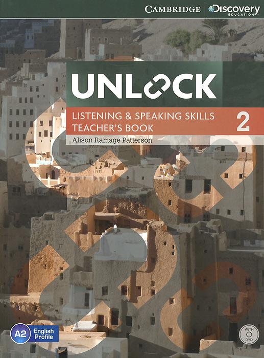 Unlock: Level 2: Listening and Speaking Skills: Teacher's Book (+ DVD-ROM)