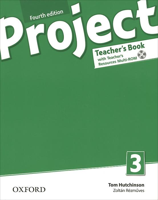 Project 3: Teacher's Book (+ CD-ROM)