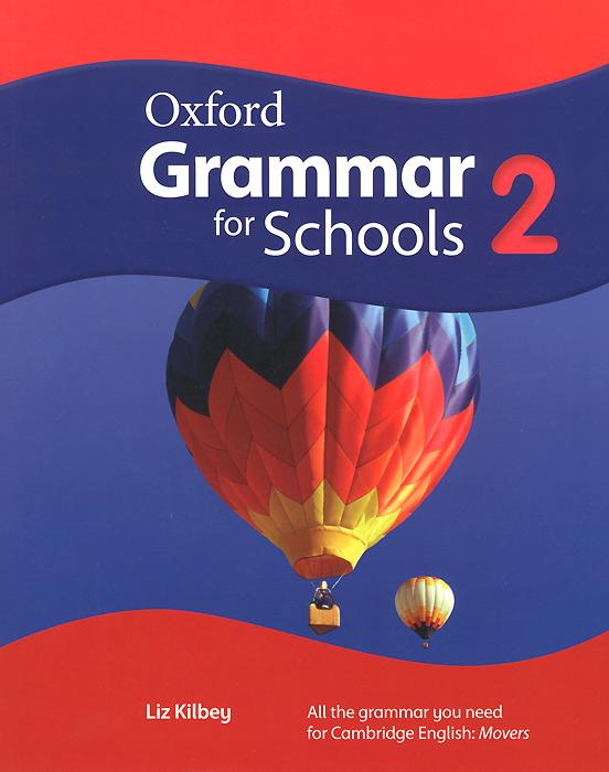 Oxford Grammar for Schools: 2