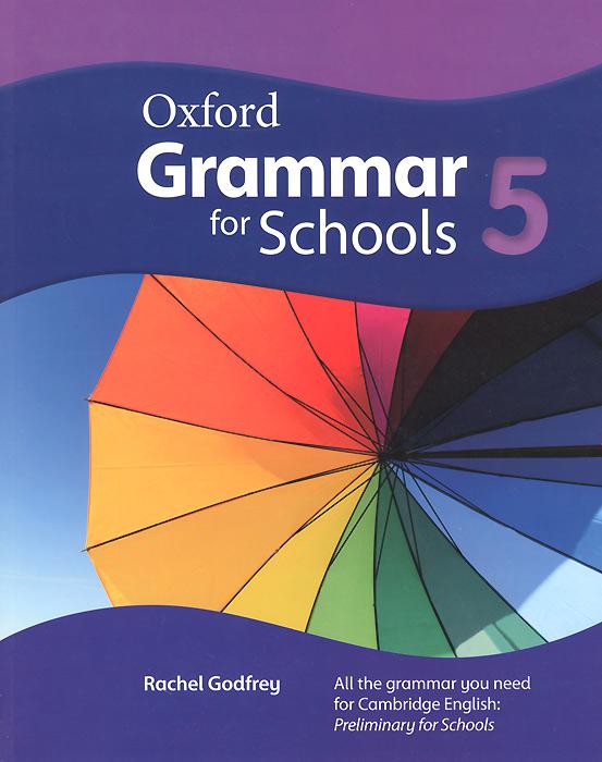 Oxford Grammar for Schools: 5
