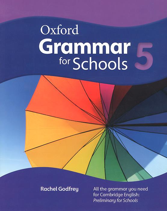Oxford Grammar for Schools: 5 (+ DVD-ROM)
