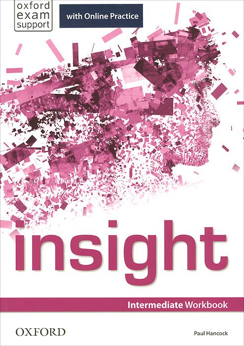 Insight: Intermediate: Workbook with Online Practice
