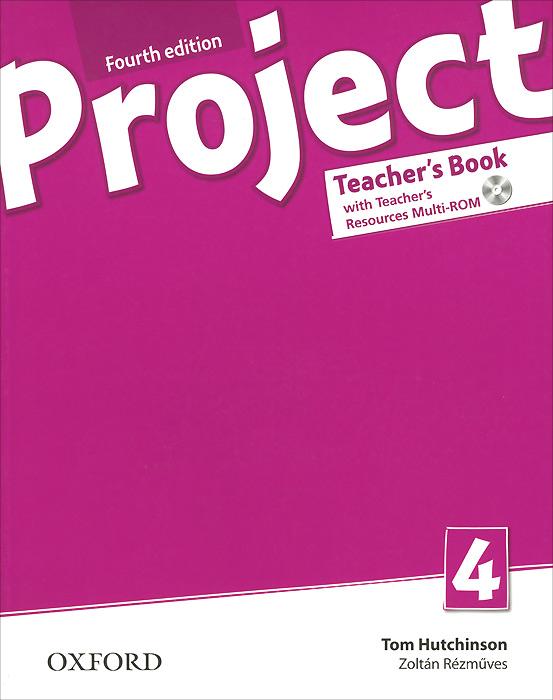 Project: 4: Teacher's Book (+ CD-ROM)