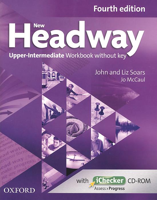 New Headway: Upper-intermediate: Workbook Without Key (+ CD-ROM)