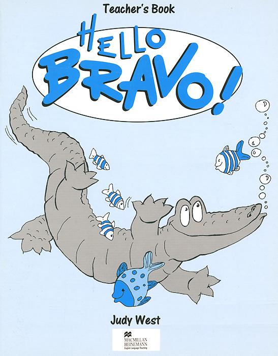 Hello Bravo!: Teacher's Book