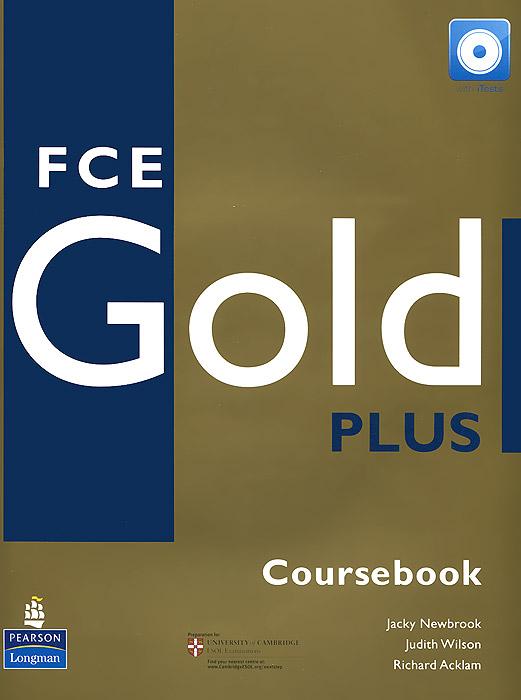 Fce Gold Plus: Coursebook (+ CD-ROM)
