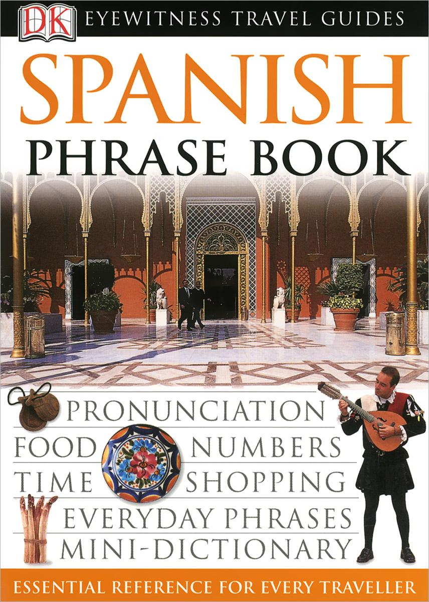 Spanish: Phrase Book