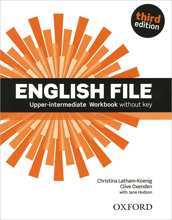 English File Upper-intermediate Workbook without Key