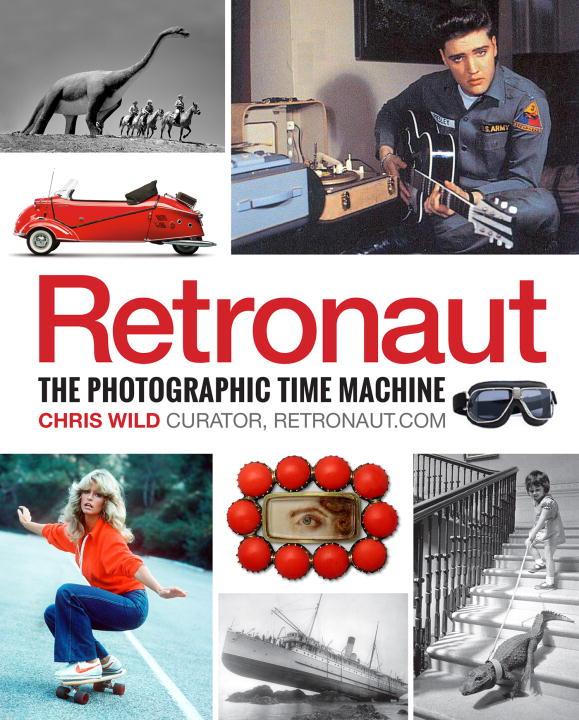 Retronaut: The Photographic Time Machine