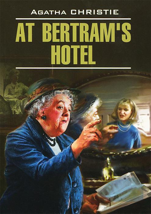 "At Bertram's Hotel / В отеле ""Бертрам"""