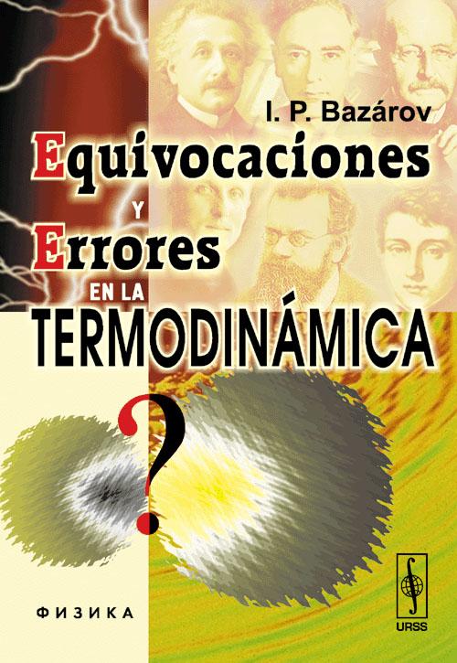 Equivocaciones y errores en la termodinamica