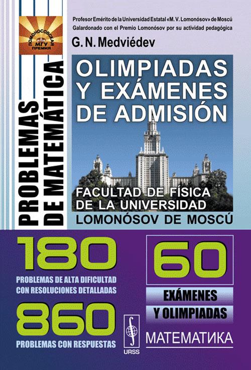 Problemas de matematica: Olimpiadas y examenes de admision: Facultad de Fisica de la Universidad Lomonosov de Moscu