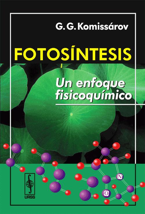 Fotosintesis: Un enfoque fisicoquimico