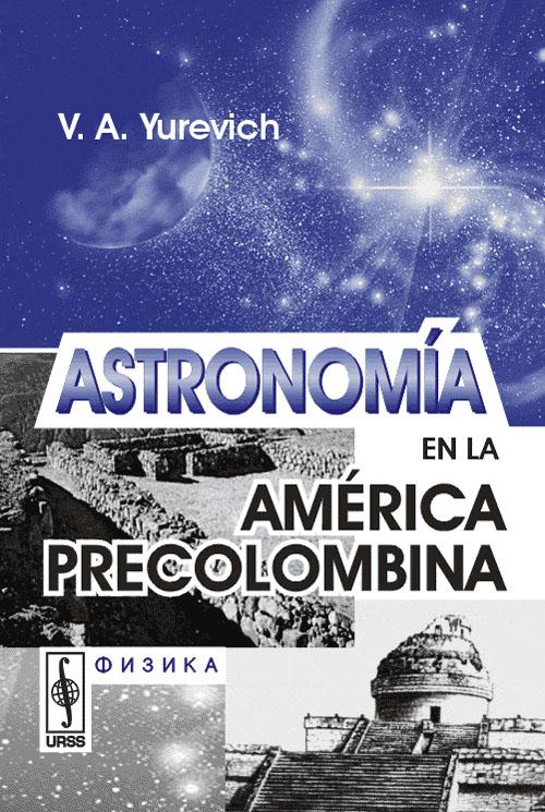 Astronomia en la America precolomlbina