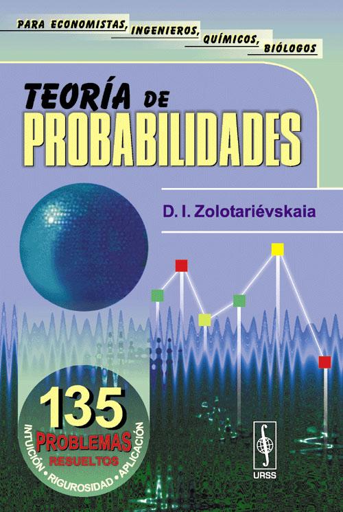 Teoria de probabilidades: Problemas resueltos