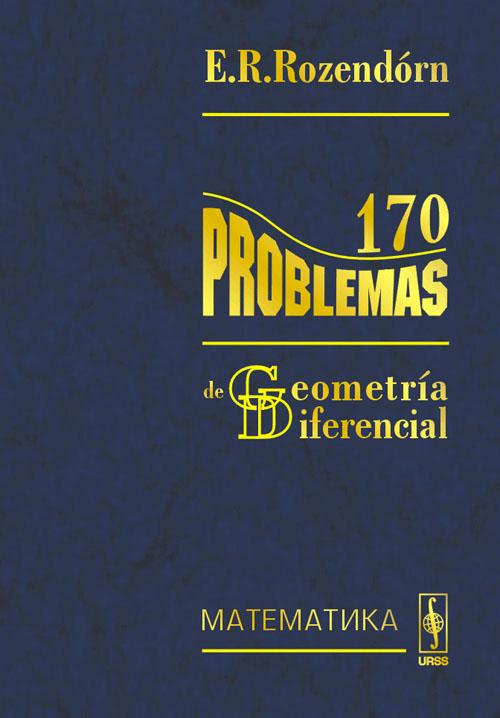 170 problemas de geometria diferencial